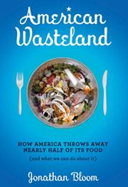 American Wasteland Book Explores Massive Food Waste