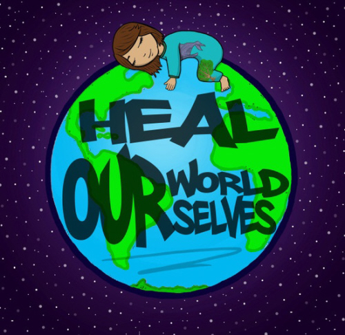 heal the world heal ourselves