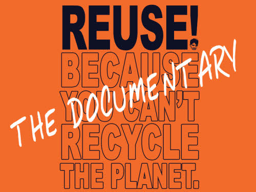 Reuse, the Movie: How Ordinary Americans are Putting Trash to Work