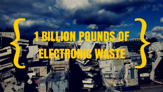 one billion pounds of electronic waste