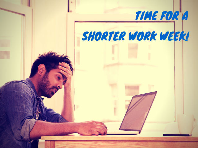 time for a shorter work week