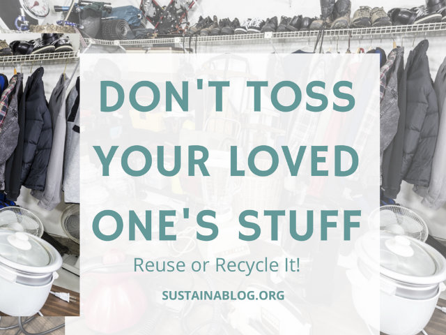 recycle or reuse downsized stuff