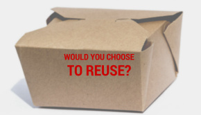 would you choose to reuse your take out containers?