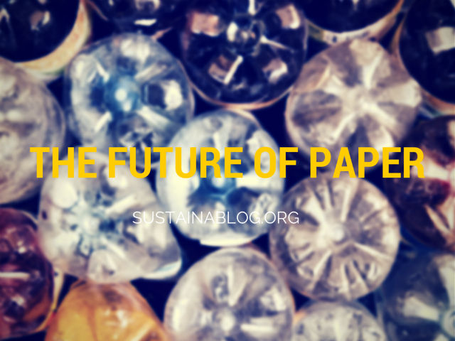 are plastic bottles the future of paper?