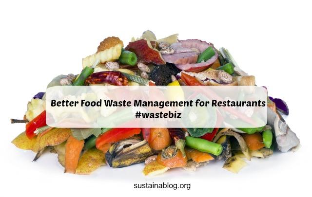 better food waste management for restaurants