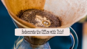 redecorate with coffee grounds