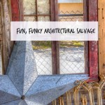 fun funky architectural salvage
