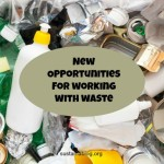 new opportunities for working with waste